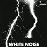 Electric Storm by WHITE NOISE (2007-07-17)