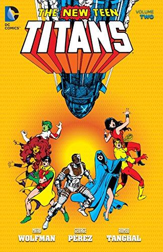 New Teen Titans (1980-1988) Vol. 2 (The New Teen Titans Graphic Novel)