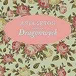 Dragonwyck | Anya Seton
