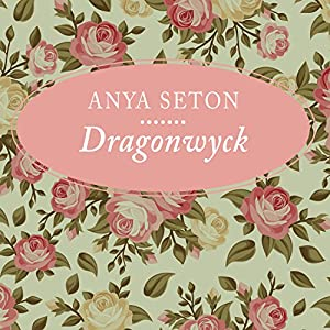 Dragonwyck Audiobook