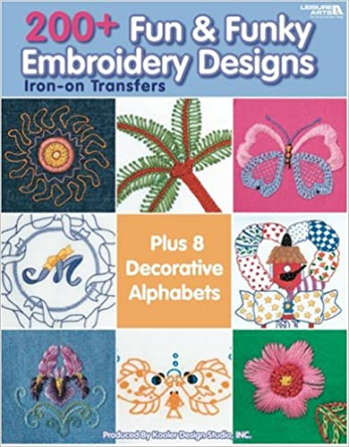 Read 200+ Fun & Funky Embroidery Designs Iron-on Transfers (Leisure Arts #4330) PDF