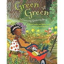 Green Green: A Community Gardening Story