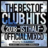 2018 THE BEST OF CLUB HITS OFFICIAL MIXCD -1st half-