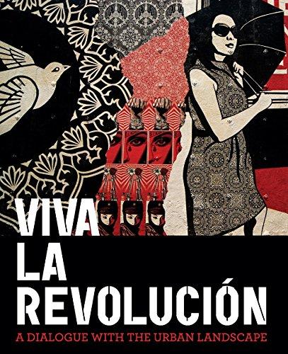 Viva La Revolucion: A Dialogue with the Urban Landscape