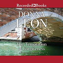 The Temptation of Forgiveness Audiobook by Donna Leon Narrated by David Colacci