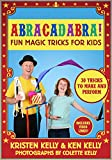 Abracadabra!: Fun Magic Tricks for Kids
