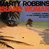 Island Woman: A Musical Journey To The Caribbean