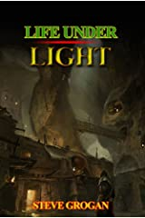 Life Under Light Kindle Edition