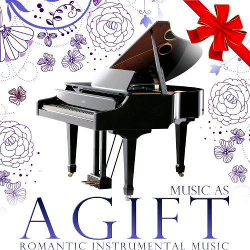 Music as a Gift. Romantic Instrumental Music