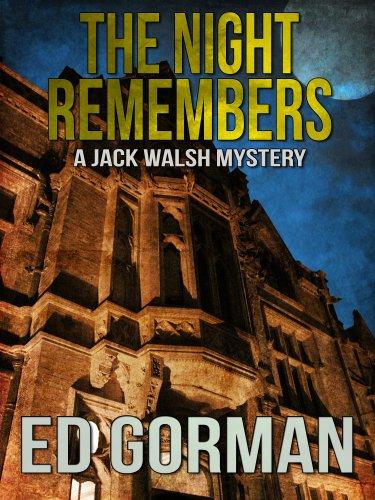 The Night Remembers - A Jack Walsh - Gorman Jack