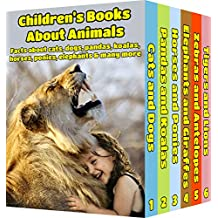 Children's Books  About Animals: Facts, Information and Beautiful Pictures about Animals (FREE VIDEO AUDIO BOOK INCLUDED) (Children's Books ages 6 and up!) (Animal Books for Children 7)