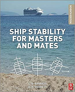 Ship Stability for Masters and Mates, Seventh Edition