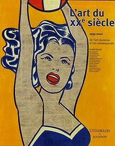 """Afficher """"Art du XXe siècle 1939-2002 (L')"""""""