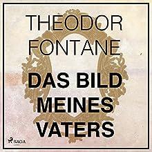 Das Bild meines Vaters Hörbuch von Theodor Fontane Gesprochen von: Karlheinz Gabor