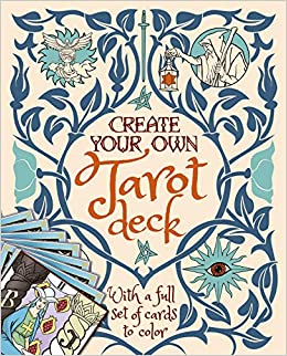 Create Your Own Tarot Deck: With a Full Set of Cards to Color: Amazon.es: Ekrek, Alice: Libros en idiomas extranjeros