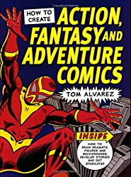 How to Create Action Fantasy and Adventure Comics