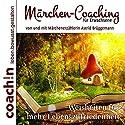 Märchen-Coaching für Erwachsene: Weisheiten für mehr Lebenszufriedenheit Hörbuch von Astrid Brüggemann, Abbas Schirmohammadi Gesprochen von: Astrid Brüggemann