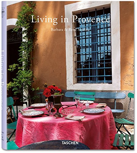 Living in Provence. Ediz. italiana, spagnola e portoghese Copertina rigida – 1 gen 2015 Barbara Stoeltie René Stoeltie A. Taschen 3836534975