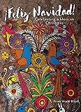 Feliz Navidad! Celebrating a Mexican Christmas (Christmas Around the World)