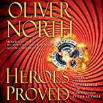 Heroes Proved | Oliver North