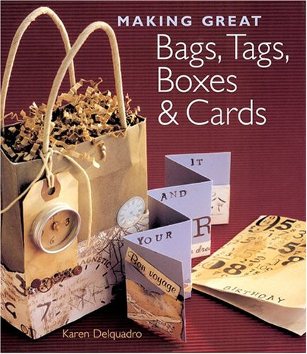Making Great Bags, Tags, Boxes & Cards pdf epub