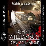 Lowland Rider | Chet Williamson