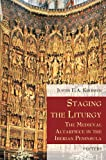 img - for Staging the Liturgy: The Medieval Altarpiece in the Iberian Peninsula (Liturgia Condenda) book / textbook / text book