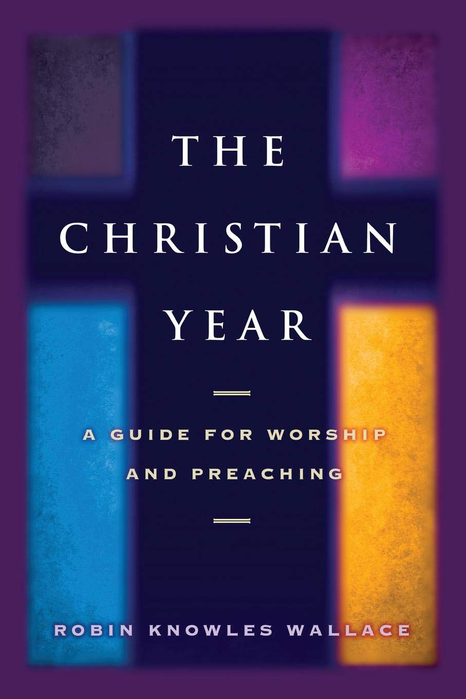 The Christian Year: A Guide for Worship and Preaching pdf