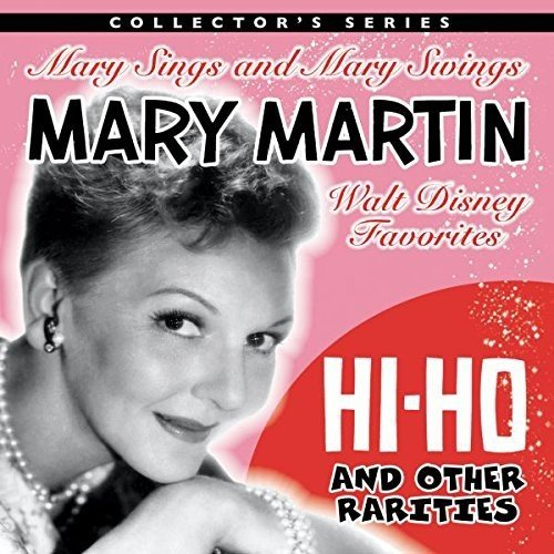 (Mary Martin Sings Walt Disney & Other Rarities)