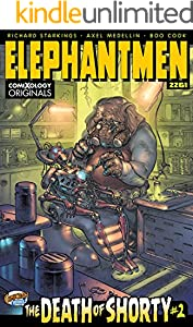 Elephantmen 2261: The Death of Shorty #2 (of 5) (comiXology Originals)