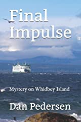 Final Impulse: Mystery on Whidbey Island Paperback