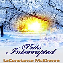 Paths Interrupted Audiobook by LaConstance McKinnon Narrated by Chantelle Clarke