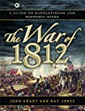 The War of 1812, John Grant and Ray Jones, 1596528303