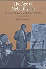 Age of McCarthyism: A Brief History With Documents Paperback