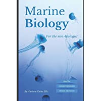 Marine Biology For The Non-Biologist: 1