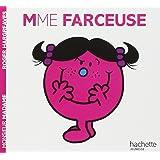 Collection Monsieur Madame (Mr Men & Little Miss): Mme Farceuse