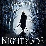 Nightblade | Ryan Kirk
