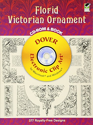 Victorian Clipart - Florid Victorian Ornament CD-ROM and Book (Dover Electronic Clip Art)