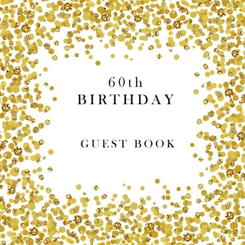 60th Birthday Guest Book Paperback – November 23, 2017 Creative Simple Books 1979973016