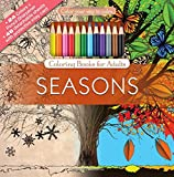 Seasons Adult Coloring Book Set With 24 Colored Pencils And Pencil Sharpener Included: Color Your Way To Calm