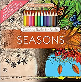 Amazon Seasons Adult Coloring Book Set With 24 Colored Pencils And Pencil Sharpener Included Color Your Way To Calm 9781988137490 Newbourne Media