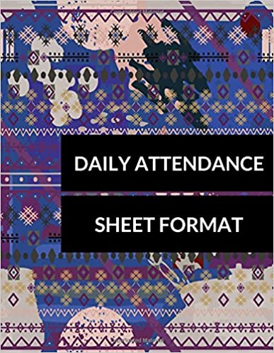 daily attendance sheet format journals for all 9781520569369