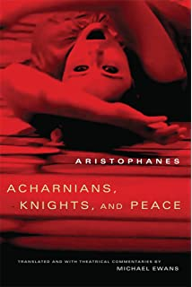 acharnians knights and peace oklahoma series in classical culture