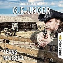 Texas-Marshal (G. F. Unger Western 3) Hörbuch von G. F. Unger Gesprochen von: Armin Rohde