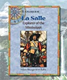 Front cover for the book La Salle : explorer of the Mississippi by Arlene Bourgeois Molzahn