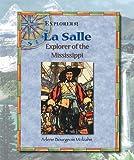 La Salle, Arlene Bourgeois Molzahn, 0766021416