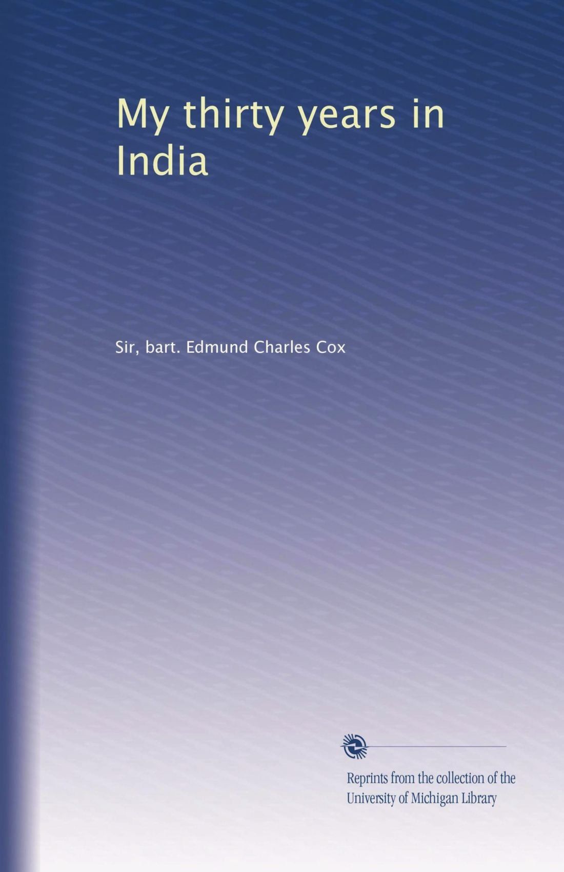 Download My thirty years in India pdf epub