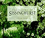 Gardening at Sissinghurst, Tony Lord, 0028603893