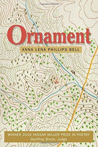 Ornament (Vassar Miller Prize in Poetry)
