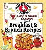 Circle of Friends: 25 Breakfast & Brunch